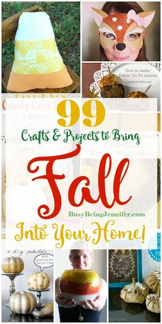 99 Crafts and Projects to Bring Fall into your Home - BusyBeingJennifer.com