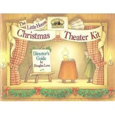 The Little House Christmas Theater Kit/5 Script Books and Illustrated Director's Guide by Laura Ingalls Wilder
