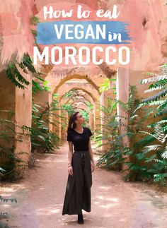 How to eat Vegan in Morocco