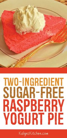 Two Ingredient Sugar Free Raspberry Yogurt Pie Recipe Yogurt