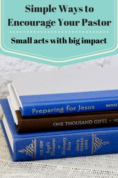 5 great ideas to encourage your pastor after a tiring holiday season-- things you can do with your kids, too!