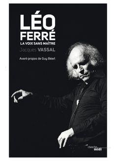 Il y a aura bientôt vingt ans que Léo Ferré a tiré sa révérence : il est mort le 14 juillet 1993. Il avait dédié toute sa vie à la musique, aux poètes et à la chanson. Il a laissé en héritage un impressionnant patrimoine : des chefs d'oeuvre personnels (Avec le temps, La Mémoire et la mer, Les Étrangers), des chansons populaires (Paname, Jolie môme, Vingt ans), des hymnes militants (Les Anarchistes, Ils ont voté) ; et, plus que tout peut-être, la pérennité des poètes.