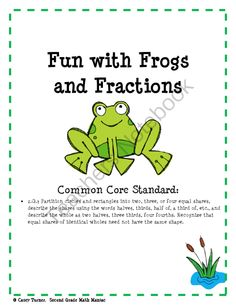 Fun with Frogs and Fractions from Second Grade Math Maniac on TeachersNotebook.com (8 pages)