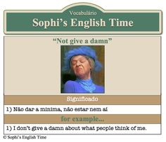 Vocabulário: Not give a damn