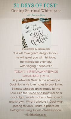 {day 10} #spiritualwhitespace challenge: quiet words Quiet is the envelope God slips in His love notes to us... what have you heard from Him lately?