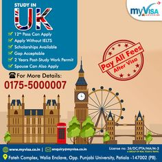 """UK WELCOMES THE ASPIRING CANDIDATES FOR SEP. 2020 & JAN 2021 INTAKE  📌12 PASS CAN APPLY 📌WITHOUT IELTS 📌GAP ACCEPTED 📌SCHOLARSHIPS AVAILABLE 📌SPOUSE CAN ALSO APPLY 📌2 YEARS POST-STUDY WORK PERMIT  ✅ What are you waiting for ? 👉APPLY TODAY WITH """"myVisa""""  👉For more details ☎️0175 5000007 📩 enquiry@myvisa.co.in Scholarships In Uk, Patiala, Pta, Ielts, Waiting, Study, How To Apply, Studio, Salwar Kameez"""