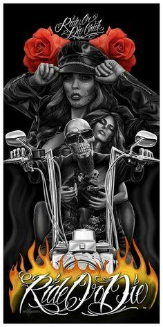 Ride or die dga Harley Davidson Tattoos, Harley Davidson Posters, Biker Tattoos, Chicano Tattoos, Chicano Love, Chicano Art, Sugar Skull Tattoos, Sugar Skull Art, Motorcycle Art