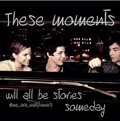 These moments will all be stories some day.