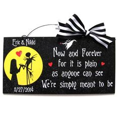 6x12 in. recycled wood sign with print. Coated with indoor/outdoor gloss and clear glitter. Wire and bow accent. Nightmare before Christmas love sign. Option with names or without. LEAVE NOTE WITH NAM