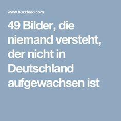 49 Bilder, die niemand versteht, der nicht in Deutschland aufgewachsen ist