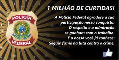 HELLBLOG: OBRIGADO POLÍCIA FEDERAL.