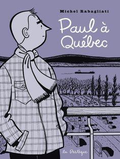 <3 Paul à Québec