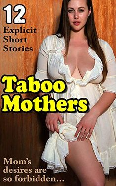 sex short stories mom