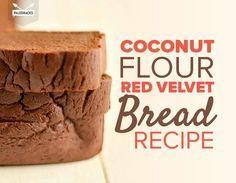CoconutFlourRedVelvetBreadRecipe