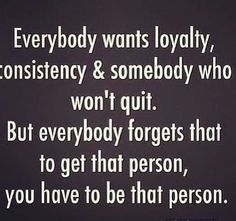 Relationship Loyalty Quotes, Quotes Loyalty, Respect Quotes, Relationships, Acceptance Quotes, Relationship Goals, Profound Quotes, True Quotes, Positive Quotes