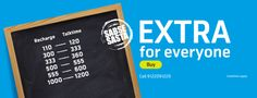 Extra Talktime-Make the most of your money. It always makes us happy to get something extra.