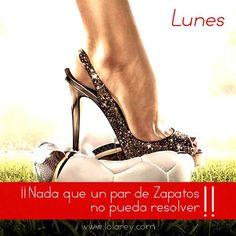 """#FelizLunes """"¡Nada que un par de #zapatos no pueda resolver!""""  Encuentra los tuyos en www.lolarey.com y ¡a por la semana!"""
