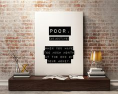 New to StyleScoutDesign on Etsy: Poor Definition Funny quote Funny art print - Printable Motivational Print Inspirational quote Typography Office Print wall decor (5.44 USD)