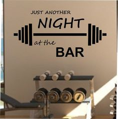 Just another night at the BAR fitness Wall Decal Vinyl Sticker Art Decor Bedroom Design Mural interior design gym workout excercise health by StateOfTheWall on Etsy https://www.etsy.com/listing/223716956/just-another-night-at-the-bar-fitness
