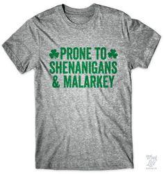 Prone to shenanigans and malarkey!
