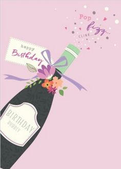 ca437e7aca606065ebdbc9647be89577 birthday greeting card happy birthday cards champagne birthday card birdsong champagne birthday, champagne