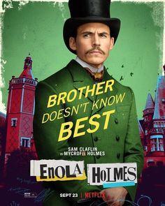New Movie Posters for Enola Holmes Enola Holmes, Sam Claflin, Mycroft Holmes, Popular Movies, Netflix, Teaser, Sherlock, Actors, Movie Posters