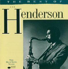 Joe Henderson - The Best of Joe Henderson (The Blue Note Years)  ( 1991 )