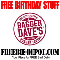 BIRTHDAY FREEBIE - Bagger Dave's Burger Tavern - FREE Birthday Burger - FREE $10 Birthday Discount #freebirthday