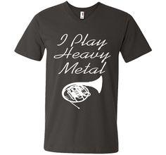 I Play Heavy Metal Funny French Horn T-shirt T-Shirt