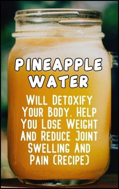 How Pineapple Water Will Detoxify Your Body, Help You Lose Weight, Reduce Joint . How Pineapple Water Will Detoxify Your Body, Help You Lose Weight, Reduce Joint Swelling And Pain! Water Recipes, Detox Recipes, Juice Recipes, Drink Recipes, Soup Recipes, Diet Drinks, Healthy Drinks, Beverages, Healthy Food