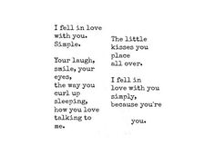 LE LOVE BLOG LOVE PHOTO LOVE QUOTE I FELL IN LOVE WITH YOU SIMPLE YOUR LAUGH SMILE EYES SLEEPING KISSES YOURE YOU photo LELOVEBLOGLOVEPHOTOLOVEQUOTEIFELLINLOVEWITHYOUSIMPLEYOURLAUGHSMILEEYESSLEEPINGKISSESYOUREYOU_zpsefa8460a.jpg