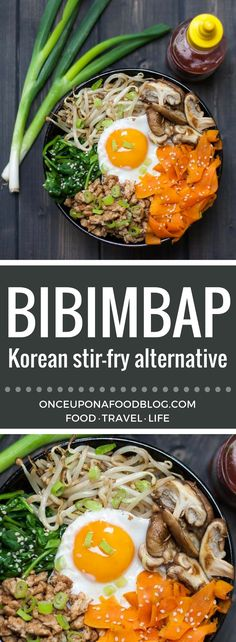 Bibimbap - the Korean alternative to stir fried rice. Much simpler to make than it first appears. #bibimbap #koreandish #stirfryalternative #dinner #recipe #onceuponafoodblog