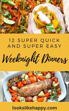 12 Dinner Recipes for Crazy Busy Weeknights!