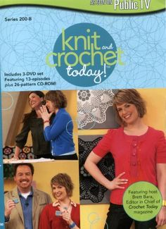 Knit and Crochet Today!: Series 200-B E1 ENTERTAINMENT http://www.amazon.com/dp/B002FG9NFU/ref=cm_sw_r_pi_dp_o9whwb0TD6D88