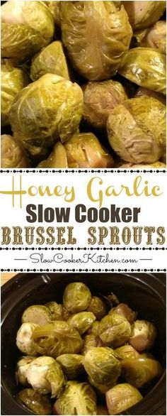 Honey Garlic Slow Cooker Brussel Sprouts