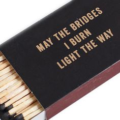 And finally, these matches that'll ignite your way to the top. | 21 Products For People Who Will Not Be Fucked With