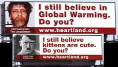 LOL - Heartland nonsense Climate Change Denial, Heartland, Global Warming, Ted