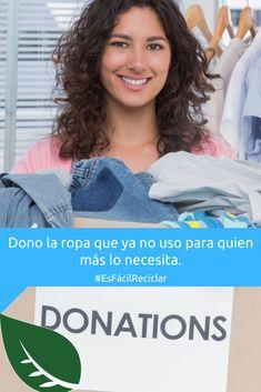Cambia la vida de aquellas personas que más lo necesitan y dona toda la ropa que ya no utilices en lugar de tirarla.