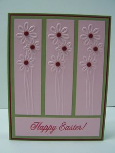 Stampin Up Handmade Greeting Card: Easter Card, Happy Easter, Easter Greetings, Spring, Embossed, Flowers