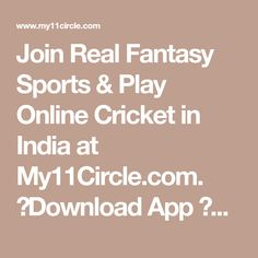 Join Real Fantasy Sports & Play Online Cricket in India at My11Circle.com. ✓Download App ✓Select Match ✓Make Dream Team of 11 ✓Score High & Win Cash Star Sports Live Cricket, Live Cricket Tv, All World Map, Photo Editing Websites, Play Online, Movies Online, Birthday Background Images, Cricket In India, Fantasy Football League