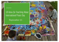 10 Ideas for Teaching about International Peace Day: September 21