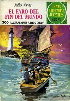 Joyas Literarias Juveniles, núm 91. El faro del fin del mundp (Julio Verne). Ed. Bruguera, 1973. Portada: Antonio Bernal.