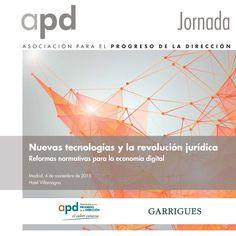 APD y Garrigues organizan la jornada:  Nuevas tecnologías y la revolución jurídica. Reformas normativas para la economía digital.  Así que te esperamos el próximo miercoles día 4 de noviembre en #Madrid.