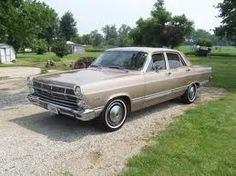 Ford Fairlane - first car I learned how to drive; first car I wrecked!  ;)