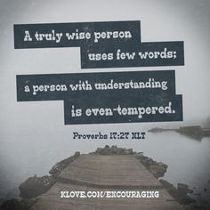 Few words& even tempered.