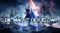 Wahrammer 40k Dawn of War III - The Edlar comes Different Games, Dawn, Music, Youtube, Movies, Movie Posters, Musica, Musik, Films