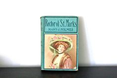 Vintage Book Rector of St. Mark's by Mary J. Holmes by InThisRoom