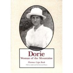 Dorie: Woman Of The Mountains: Florence Cope Bush: 9780870497261: Amazon.com: Books