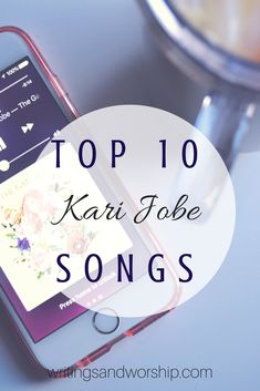 Top 10 Kari Jobe Songs! Who loves worship music? I sure do. I shared my top favorite Kari Jobe worship songs with you! #karijobe #worship #worshipsongs