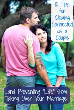 10 Tips for Staying Connected as a Couple – and Preventing School, Sports and Kids' Activities from Taking Over Your Life!  #MarriedLife #Stress